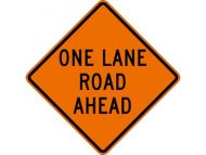 "Dicke Safety Products 48"" Superbright Reflective Orange Roll-Up Sign - ""One Lane Road Ahead"""