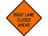 "Dicke Safety Products 48"" Superbright Reflective Orange Roll-Up Sign - ""Right+ Lane Closed Ahead"""