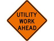 "Dicke Safety Products 48"" Superbright Reflective Orange Roll-Up Sign - ""Utility Work Ahead"""